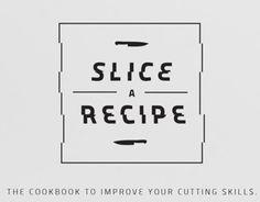 Slice A Recipe
