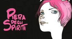 Recensione: Piera degli Spiriti http://c4comic.it/recensioni/piera-degli-spiriti/