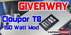 Cloupor T8 150w Mod Giveaway - vapingcheap.com/...