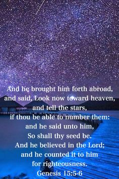 God's covenant with Abraham (and Israel) Genesis 15:5-6