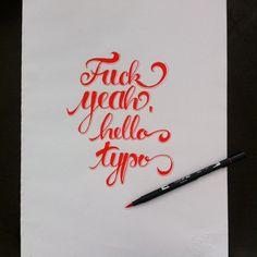 Fuck yeah, hello typo  #brush #brushpen #script #handfont #handmade #handtype #handwrite #handmadefont #handlettering #custom #lettering #customlettering #type #typo #typomania #typografie #typography #typographie #font #freehand #kalligrafie #kalligraphy #kalligraffiti #calligrafie #calligraphy #calligraffiti #graffiti #grafik #design #graphicdesign #pen #pencil #marker #magicmarker #fln #flingern #dus #dusseldorf #Düsseldorf #duesseldorf #xyz #xyzettgraphix