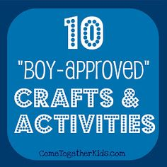 [Pin now- read later] : 10 Crafts and Activities for Boys