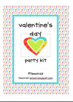 This has everything you need to plan your Valentine's Day party! Kit includes:*Letter to parents asking for supplies and help with the party*...