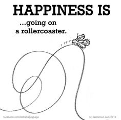..going on a rollercoaster.