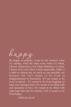 encouragement quotes Youve got to be happy on purpose as much as you possibly ca. - encouragement quotes Youve got to be happy on purpose as much as you possibly ca… encouragement - # Self Love Quotes, Me Quotes, Funny Quotes, Being Happy Quotes, Sport Quotes, Couple Quotes, Finally Happy Quotes, Qoutes, Just Be Happy