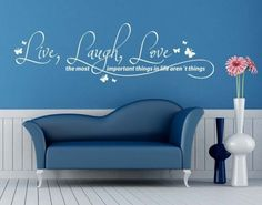 """Live, Laugh, Love Quote wall decal,wall sticker,""""Live, Laugh, Love - the most important things in life aren't things"""" Words to live by. Decorate any room with vinyl wall art to remind you of those important things. Another important decision, choosing the right color for your wall decal quote -- we have thirty of them!"""