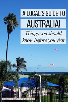 A Guide to Australia: Things To Know Before You Visit (Tips From a Local)