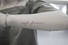 Simple pleasures,  done with a single needle at @blacklinestudio.  #tattooartist #toronto #tattoos #tattootoronto #torontotattoo #torontoink #torontodesign #torontoart #torontophoto #torontoartist #tattoo #art #drawing #sketch #tattoodesign #artwork #singleneedle #singleneedletoronto #finelinetattoo #wristtattoo #delicatetattoo #dainty #scripttattoo  #quotetattoo #blackwork #girlswithtattoos #guyswithtattoos #finelinetattoo #blacklinestudio #inshaanali