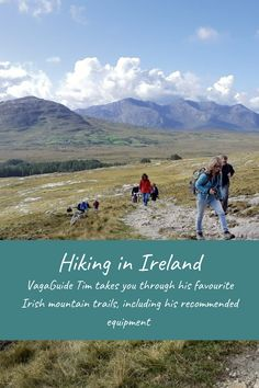 Legendary VagaGuide Tim takes you on a ramble to his favourite Irish mountain trails, including his recommended equipment list and a general guide to hiking in Ireland. Adventure Tours, Adventure Travel, Irish Weather, Ireland Travel, Travel Europe, Best Of Ireland, Travel Captions, Best Sunset, Travel Drawing