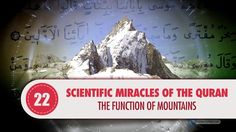 """The Qur'an draws attention to a very important geological function of mountains:  """"We have set on the earth mountains standing firm, lest it should shake with them.""""(Surah al-Anbiya: 31)  If we pay close attention to the verse, we will see that mountains' property of preventing shocks on earth is mentioned. This fact, which was unknown by anyone during the period when the Qur'an was revealed, has been exposed as a result of the discoveries of modern geology today."""