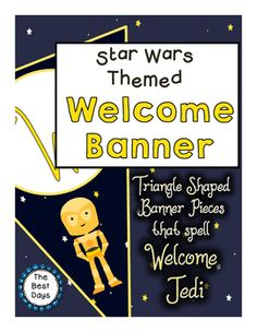 "Decorate your classroom  with a STAR WARS  themed welcome banner that says ""Welcome Jedi""!    This will add a finishing touch to any Star Wars classroom.  Print, cut, connect with string or ribbon, and you are ready to go!  There is a triangular banner with a Force Awakens inspired character and a space background for:Welcome JediTie Fighters on space backgroundX-Wing Fighters on space background4 Banners with characters2 Space background bannersCheck out my other Star Wars Themed .items in…"