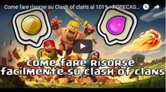 Come farmare risorse Clash of Clans con Forecaster: videotutorial