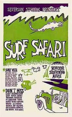 John Severson's Surf Safari (1959)-first one I saw.