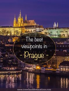 The best viewpoints in Prague