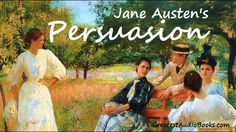PERSUASION by Jane Austen - FULL AudioBook | Greatest AudioBooks - Persuasion is Jane Austen's last completed novel. She began it soon after she had finished...