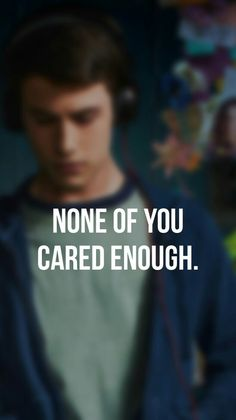 13 Reasons Why Wallpaper 13RW None of you cared enough.