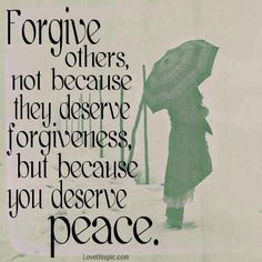 forgive others life