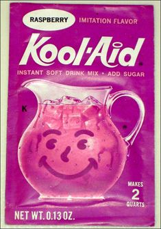 Kool-Aid, we used to drink a lot of this as children. But now kids like to use it to color their hair... Lol