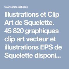 Illustrations et Clip Art de Squelette. 45820 graphiques clip art vecteur et illustrations EPS de Squelette disponibles pour la recherche parmi des milliers de créateurs d'art libre de droits.