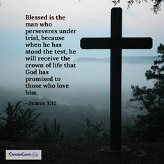 Blessed is the man who perseveres under trial, because when he has stood the test, he will receive the crown of life that God has promised to those who love him. James 1:12 #prayerworks #faithinspired #CCInstitute Scriptures, Bible Verses, Christian Life Coaching, Plan Of Salvation, Life Coach Training, Scripture Of The Day, Coach Quotes, Answered Prayers, James 1