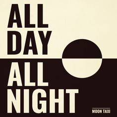 "EXCLUSIVE SONG PREMIERE: Get ready to go ""All Day All Night"" with this sneak preview of a new MOON TAXI track available tomorrow, 6/2!"