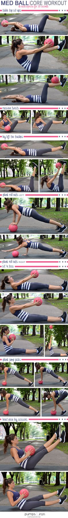 Med Ball Core Workout. Do each move for 30 seconds. Four rounds total.