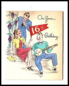 On your 16th birthday. #vintage #birthday #card