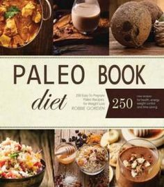20 years of love and cooking a collection of great recipes people paleo 250 easy to prepare paleo recipes for weight loss pdf forumfinder Gallery