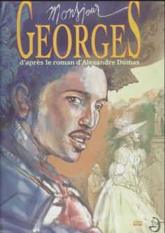 """Cette BD d'après le roman d'Alexandre Dumas """"Georges"""" est un rare témoignage des origines antillaises de Dumas. L'actualité actuelle tâchée de débat sur l'immigration voire le racisme, remet au gout du jour ce texte peu connu du grand auteur français."""