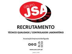 """A Associação Empresarial de Águeda divulga o Recrutamento para o """"Grupo JSA"""" ________ANÚNCIO____________ https://www.facebook.com/180305488683047/photos/a.197609600285969.48389.180305488683047/1011825758864345/?type=3&theater ou www.aea.com.pt  Faça LIKE em https://www.facebook.com/pages/Associação-Empresarial-de-Águeda/180305488683047 E  Acompanhe o FACEBOOK da AEA com mais informações úteis sobre: EMPREGOS, FORMAÇÃO, EMPREENDEDORISMO, etc."""