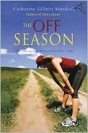 The Off Season (Dairy Queen Series #2)- Just finished reading this one, really love this author