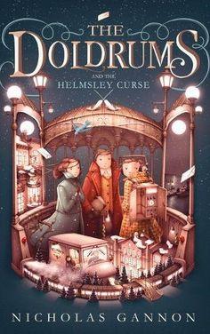 Mr Ripleys Enchanted Books: Nicholas Gannon - The Doldrums and the Helmsley Cu...