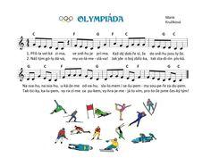 Olympiáda Kids Songs, Winter Sports, Music Notes, Sporty, Sheet Music, Kindergarten, Musica, Winter Olympics, Nursery Songs