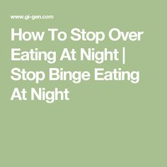 stop eating at night lose weight