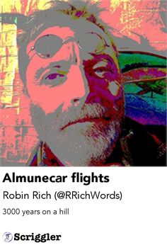 Almunecar flights by Robin Rich (@RRichWords) https://scriggler.com/detailPost/story/112805 3000 years on a hill