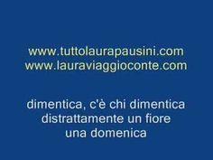 Laura Pausini - Nei giardini che nessuno sa