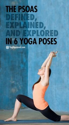 The Psoas Defined, Explained, and Explored in 6 Yoga Poses