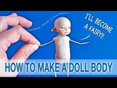 How to make a Fairy Doll Body from Polymer Clay - YouTube
