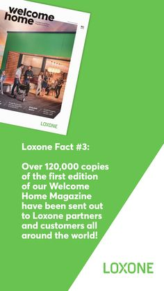 Over copies of the first edition of our Welcome Home Magazine have been sent out to Loxone partners and customers all around the world! Welcome Home, House And Home Magazine, The One, Around The Worlds, Facts, Instagram, Welcome Back Home