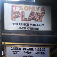 It's Only a Play by Terrence McNally starring F. Murray Abraham, Matthew Broderick, Stockard Channing, Rupert Grint, Nathan Lane, Megan Mullally, and Micha Stock at the Gerald Schoenfeld Theatre on Broadway (Oct 9, 2014 - Jun 7, 2015)
