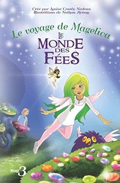 Le voyage de Magelica le monde des féés: Children's Books... https://www.amazon.com/dp/1988046041/ref=cm_sw_r_pi_dp_x_Pl1yzb5YY63GR