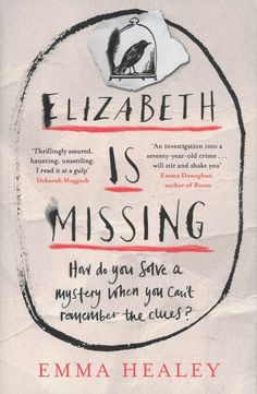Emma Healey's Elizabeth is Missing came third in the Guardian's 10 best books of 2014 list, as decided by readers.