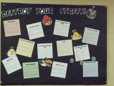 Destroy Your Stress! An Angry Birds-themed finals week board about stressing less.    [Personal bulletin board done as part of RA/CA duties.]