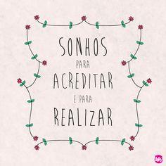 #sonhar #acreditar #realizar #uatt