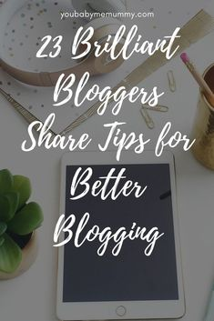 23 Brilliant Blogger