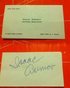 Count on Isaac Asimov to have the best business card title ever:natural resource.