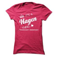 [Cool shirt names] Its A HAGEN Thing  Coupon 15%  If youre A HAGEN then this shirt is for you!If Youre A HAGEN You Understand  Everyone else has no idea  These make great gifts for other family members  Tshirt Guys Lady Hodie  TAG YOUR FRIEND SHARE and Get Discount Today Order now before we SELL OUT  Camping a hagen thing