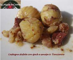 Castagne stufate con speck e senape à l'ancienne