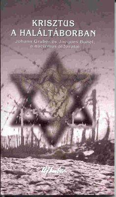 (3) Krisztus a haláltáborban · Ethel Tolansky – Helena Scott · Könyv · Moly