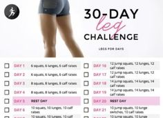 Fitness Motivation : 30 Day Leg Challenge–to do in conjunction with 30 Day Cardio Challenge Courtney…